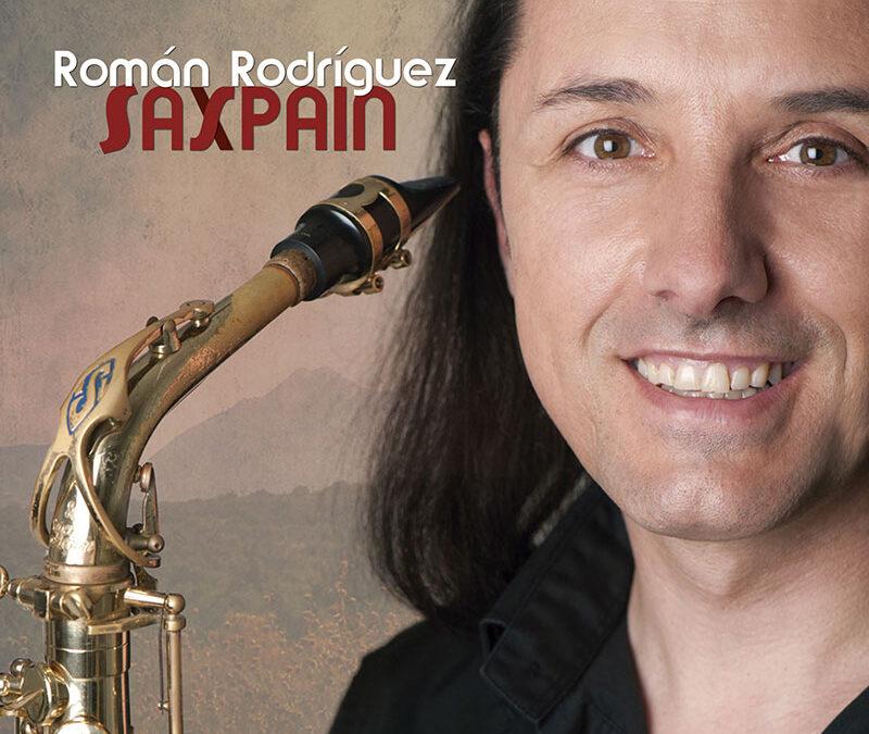 Disco Saxpain - Román Rodríguez